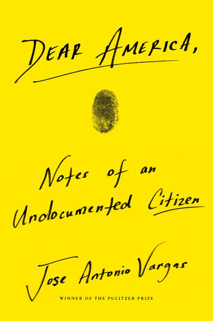 Image For Dear America by Jose Antonio Vargas
